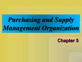Purchasing and Supply Management Organization