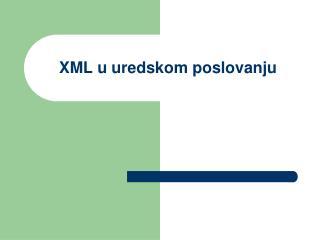 XML u uredskom poslovanju