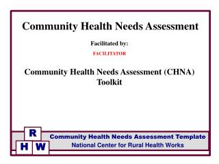 Facilitated by: FACILITATOR Community  Health Needs Assessment (CHNA)  Toolkit