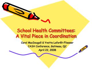 School Health Committees: A Vital Piece in Coordination