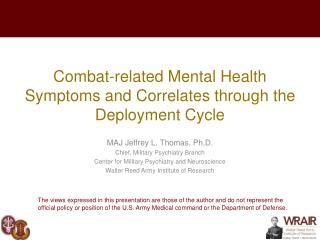 Combat-related Mental Health Symptoms and Correlates through the Deployment Cycle