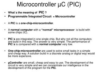 Microcontroller  µC  (PIC)
