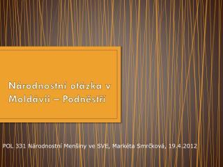 Národnostní otázka v Moldávii – Podněstří