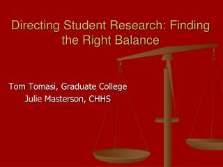 Directing Student Research: Finding the Right Balance