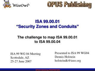 "ISA 99.00.01 ""Security Zones and Conduits"""