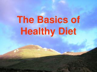 The Basics of Healthy Diet