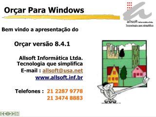 Orçar Para Windows