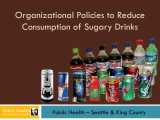Organizational Policies to Reduce Consumption of Sugary Drinks