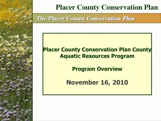 The Placer County Conservation Plan