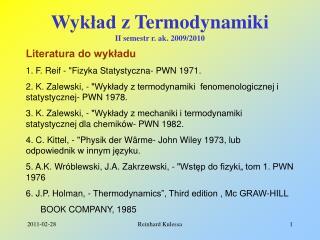 Wykład z Termodynamiki II semestr r. ak. 2009/2010