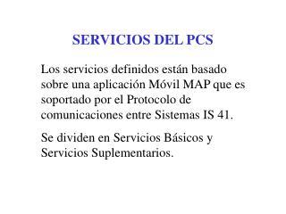 SERVICIOS DEL PCS