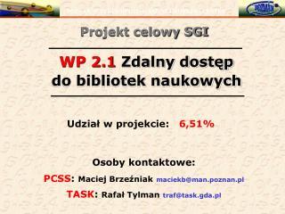 WP 2.1  Zdalny dostęp do bibliotek naukowych