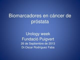 Biomarcadores en cáncer de próstata