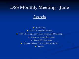 DSS Monthly Meeting - June