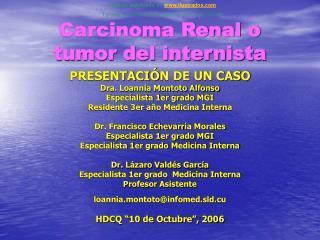 Carcinoma Renal o tumor del internista