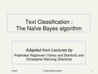 Text Classification : The Naïve Bayes algorithm