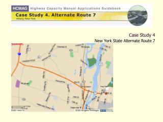Case Study 4 New York State Alternate Route 7