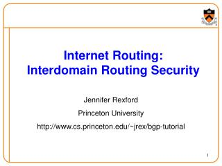 Internet Routing: Interdomain Routing Security