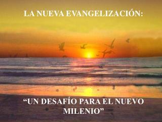 L a Nuev a Evangelizaci