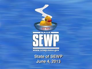 State of SEWP June 4, 2013