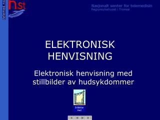 ELEKTRONISK HENVISNING