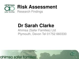 Risk Assessment Research Findings