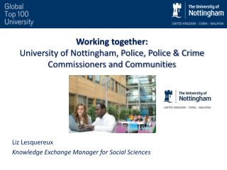 Working together: University of Nottingham, Police, Police & Crime Commissioners and Communities