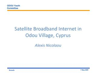 Satellite Broadband Internet in Odou Village, Cyprus