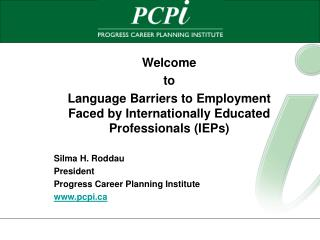 Welcome to  Language Barriers to Employment Faced by Internationally Educated Professionals (IEPs)