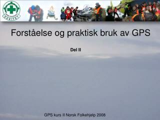 Forst�else og praktisk bruk av GPS