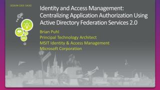 Identity and Access Management:  Centralizing Application Authorization Using Active Directory Federation Services 2.0
