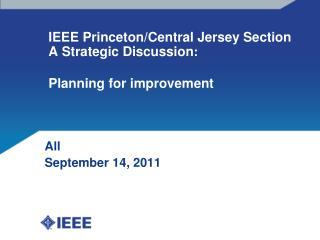 IEEE Princeton/Central Jersey Section A Strategic Discussion : Planning for improvement