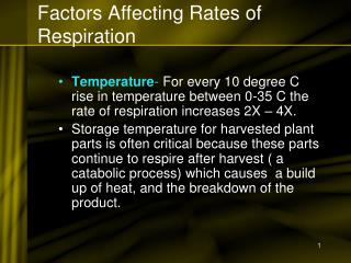 Factors Affecting Rates of Respiration