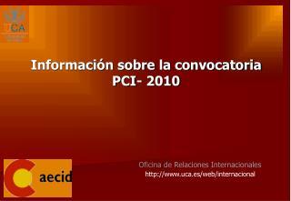 Oficina de Relaciones Internacionales uca.es/web/internacional