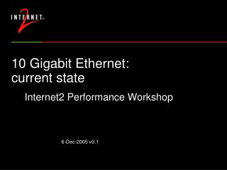 10 Gigabit Ethernet: current state
