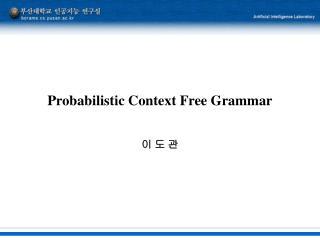 Probabilistic Context Free Grammar