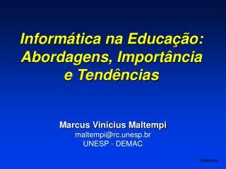 Inform tica na Educa  o: Abordagens, Import ncia e Tend ncias