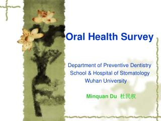 Oral Health Survey