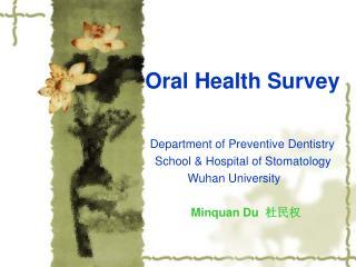 Oral Health Survey