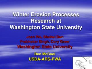 Winter Erosion Processes Research at Washington State University