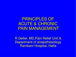 PRINCIPLES OF  ACUTE & CHRONIC  PAIN MANAGEMENT