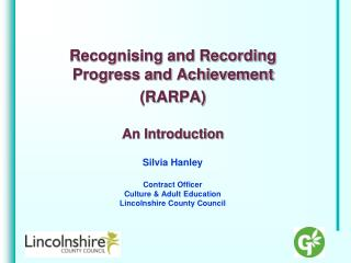 Recognising and Recording  Progress and Achievement (RARPA) An Introduction