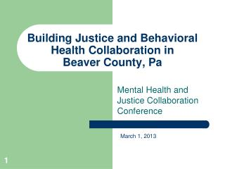 Building Justice and Behavioral Health Collaboration in  Beaver County, Pa