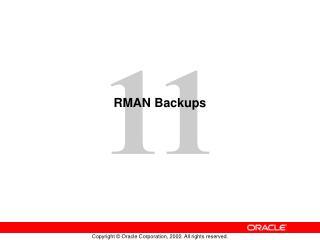 RMAN Backups