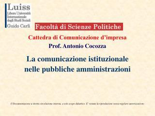 Cattedra di Comunicazione d'impresa  Prof. Antonio Cocozza