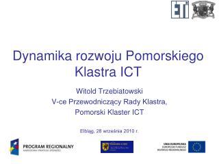 Dynamika rozwoju Pomorskiego Klastra ICT