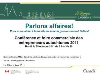 Conf�rence et foire commerciale des entrepreneurs autochtones 2011