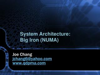 System Architecture:  Big Iron NUMA