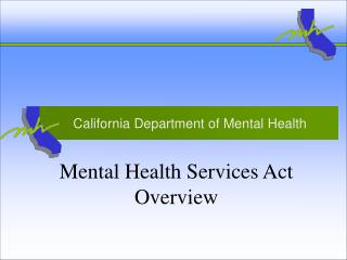 Mental Health Services Act Overview