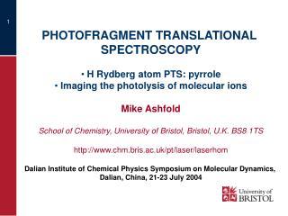 PHOTOFRAGMENT TRANSLATIONAL  SPECTROSCOPY  H Rydberg atom PTS: pyrrole